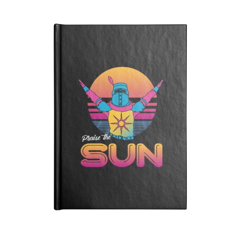 Praise the sun Accessories Lined Journal Notebook by marpeach's Artist Shop
