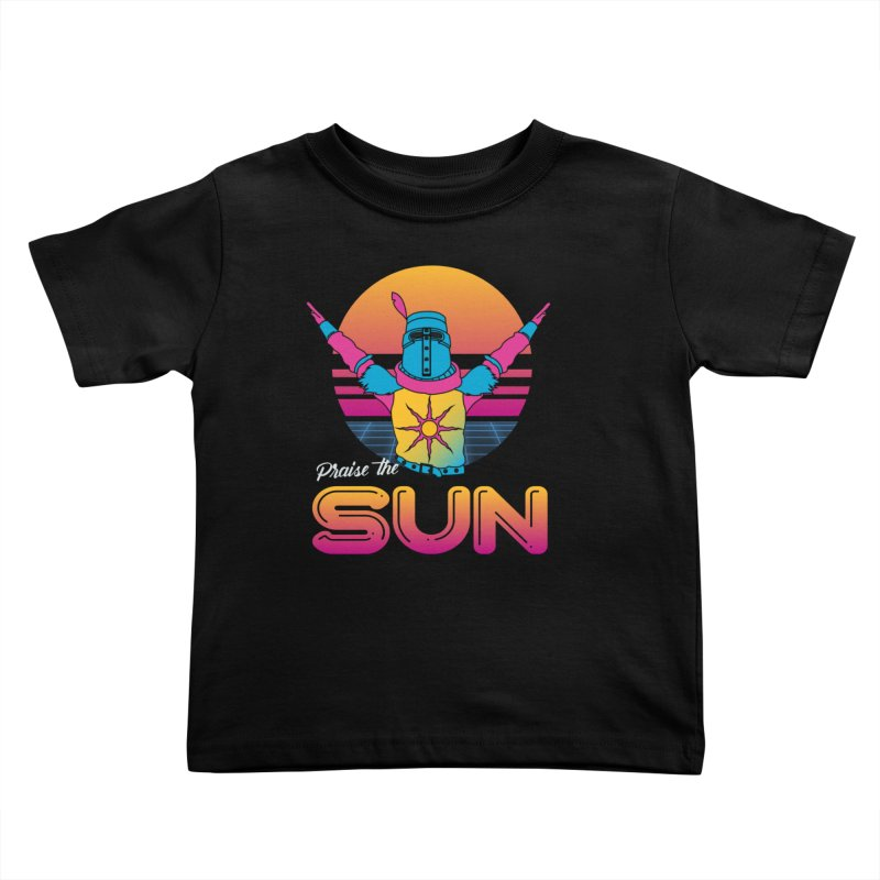 Praise the sun Kids Toddler T-Shirt by marpeach's Artist Shop