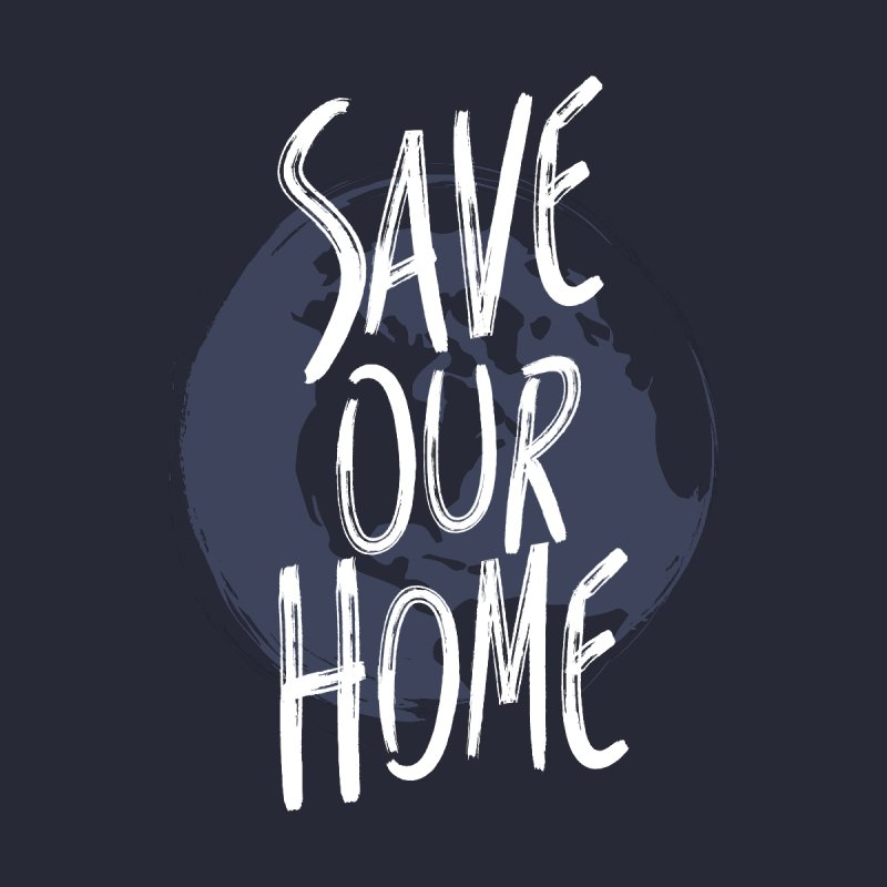 Save Our Home by Marrowbone Apparel