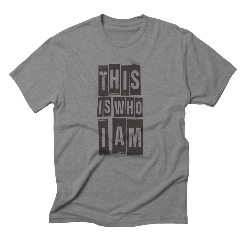 This Is Who I Am Men's T-Shirt by Marrowbone Apparel