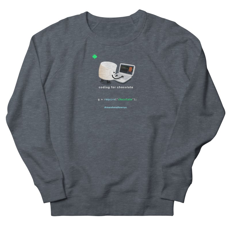coding for chocolate Women's French Terry Sweatshirt by marshmallowrun's Artist Shop