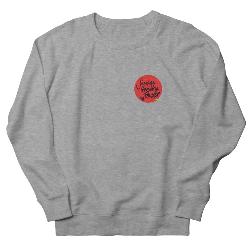 Savage Hand, Script Men's French Terry Sweatshirt by The Martial Arts Academy's Store