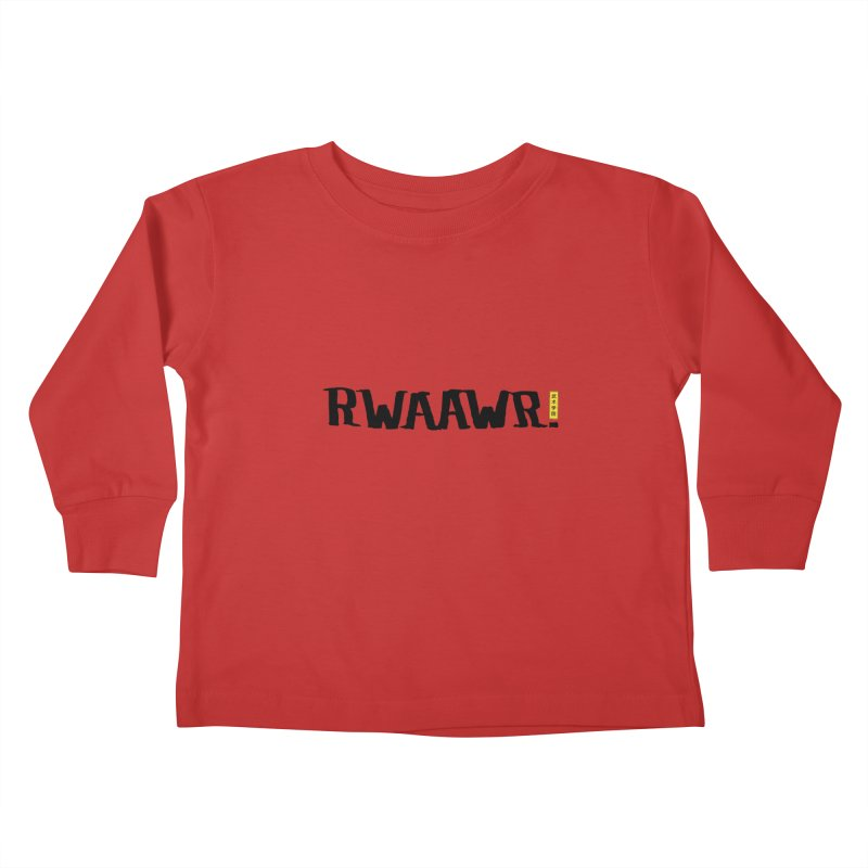 RWAAWR Kids Toddler Longsleeve T-Shirt by The Martial Arts Academy's Store