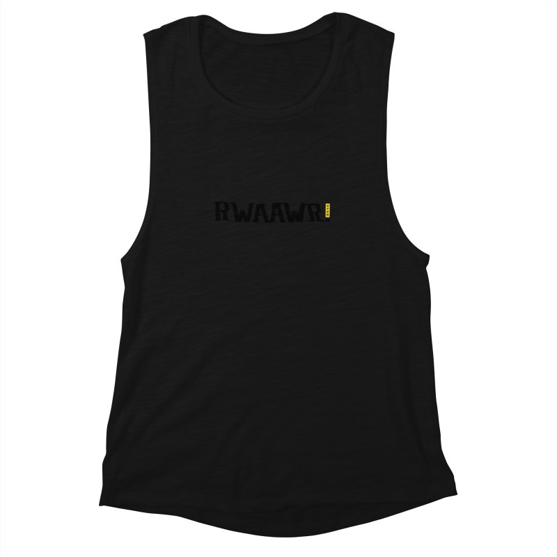 RWAAWR Women's Muscle Tank by The Martial Arts Academy's Store