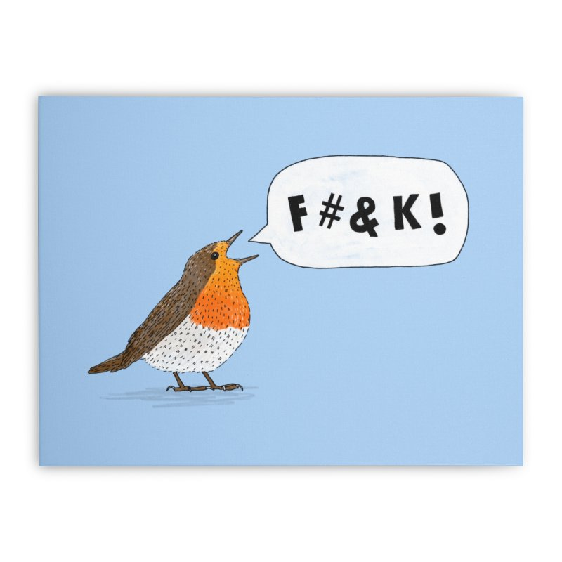 Fuck Robin Home Stretched Canvas by Martina Scott's Shop