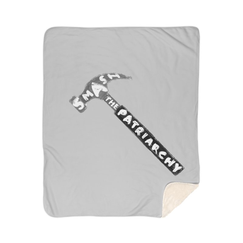 Smash The Patriarchy Home Sherpa Blanket Blanket by Martina Scott's Shop
