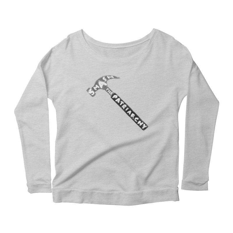 Smash The Patriarchy Women's Scoop Neck Longsleeve T-Shirt by Martina Scott's Shop
