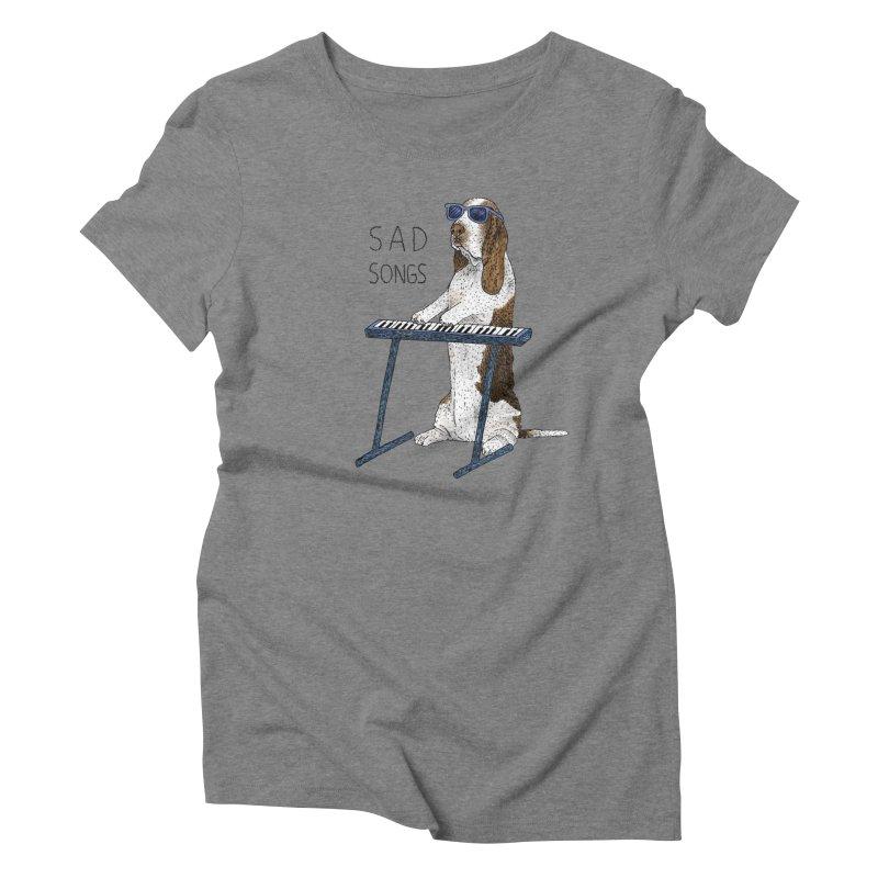 Sad Songs Women's Triblend T-Shirt by Martina Scott's Shop