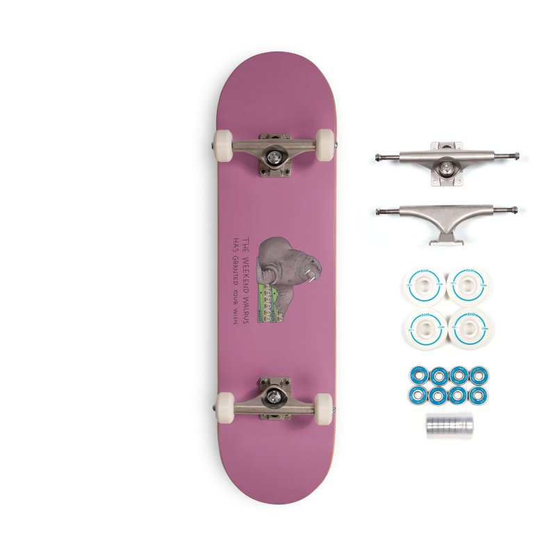 Weekend Walrus Accessories Complete - Basic Skateboard by Martina Scott's Shop