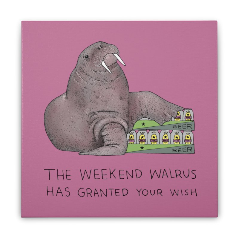 Weekend Walrus Home Stretched Canvas by Martina Scott's Shop