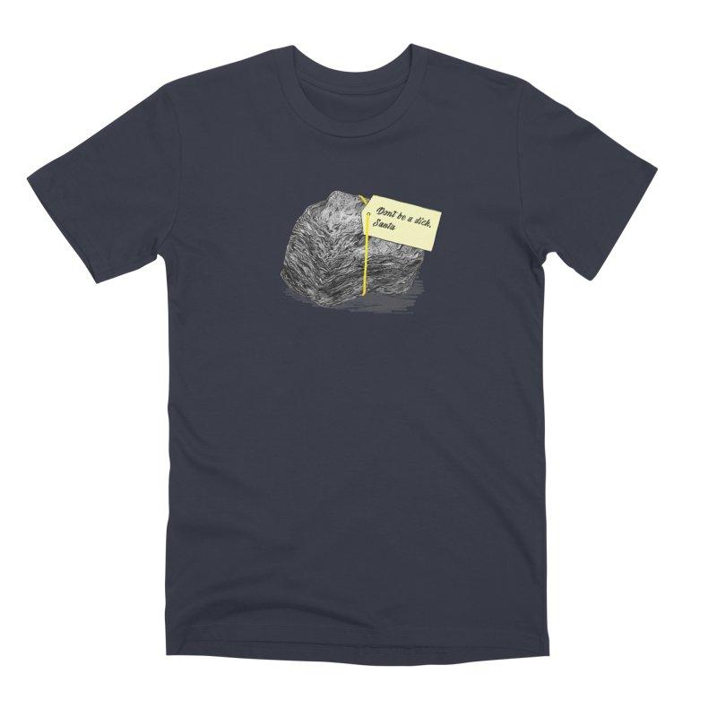 Don't Be A Dick Men's Premium T-Shirt by Martina Scott's Shop