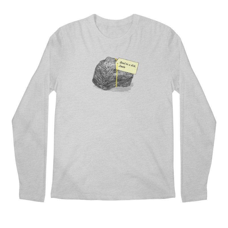 Don't Be A Dick Men's Regular Longsleeve T-Shirt by Martina Scott's Shop