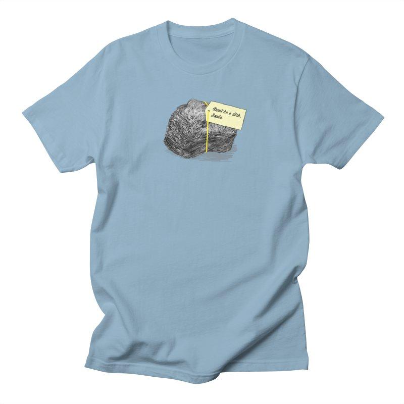 Don't Be A Dick Women's Regular Unisex T-Shirt by Martina Scott's Shop