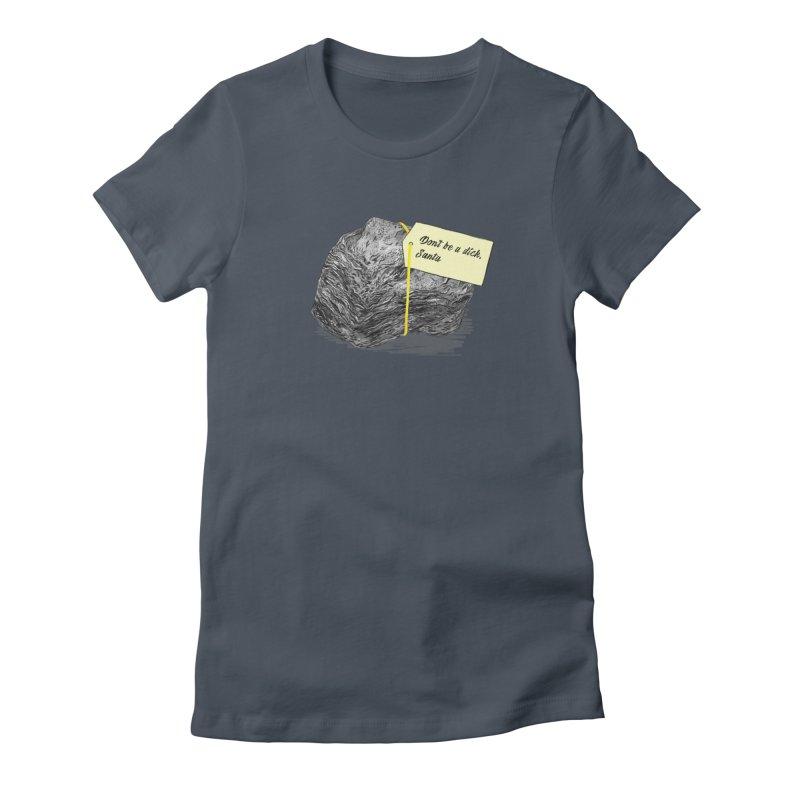 Don't Be A Dick Women's T-Shirt by Martina Scott's Shop