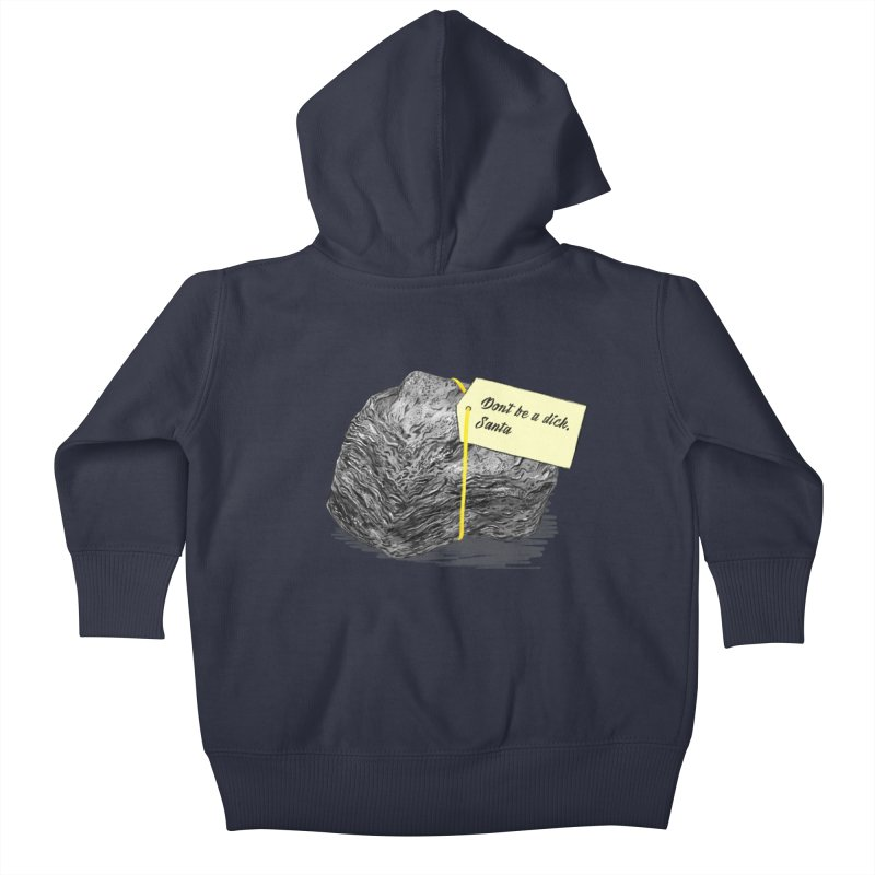 Don't Be A Dick Kids Baby Zip-Up Hoody by Martina Scott's Shop