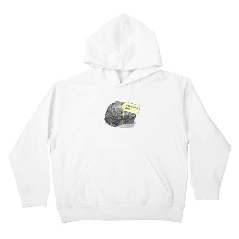 Don't Be A Dick Kids Pullover Hoody by Martina Scott's Shop