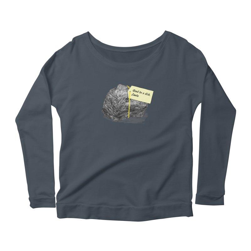 Don't Be A Dick Women's Scoop Neck Longsleeve T-Shirt by Martina Scott's Shop