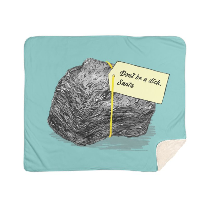 Don't Be A Dick Home Sherpa Blanket Blanket by Martina Scott's Shop