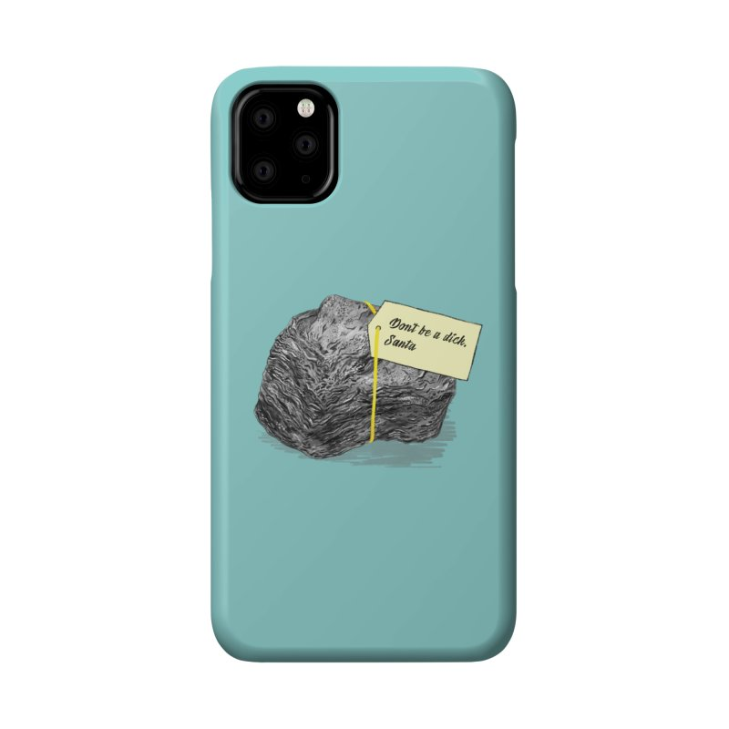 Don't Be A Dick Accessories Phone Case by Martina Scott's Shop