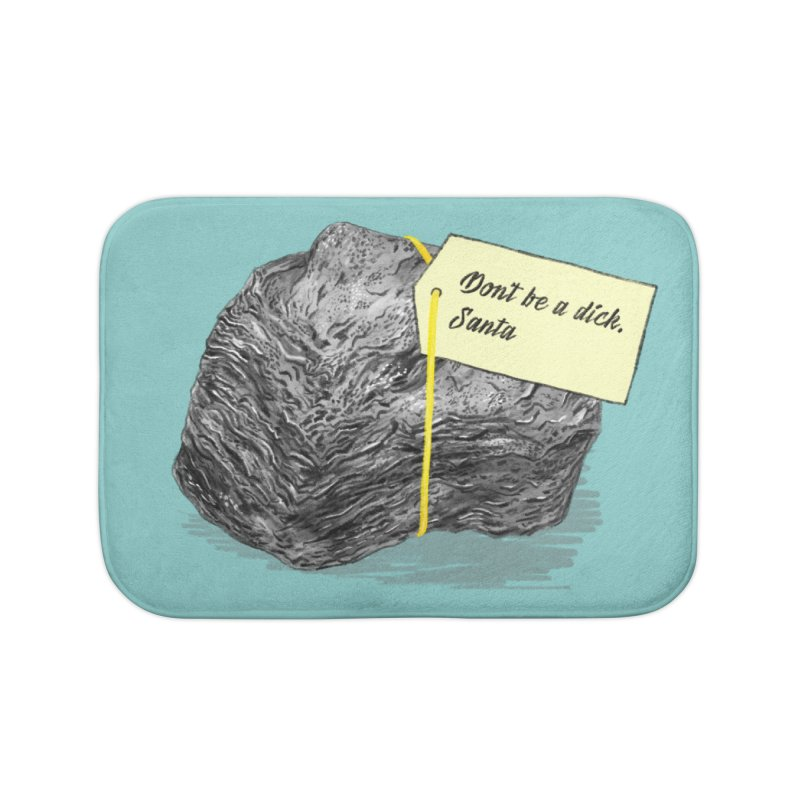 Don't Be A Dick Home Bath Mat by Martina Scott's Shop