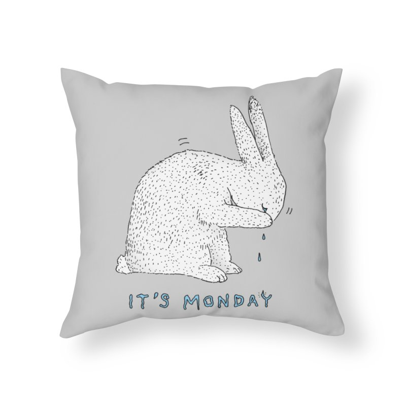 Monday Tears Home Throw Pillow by Martina Scott's Shop