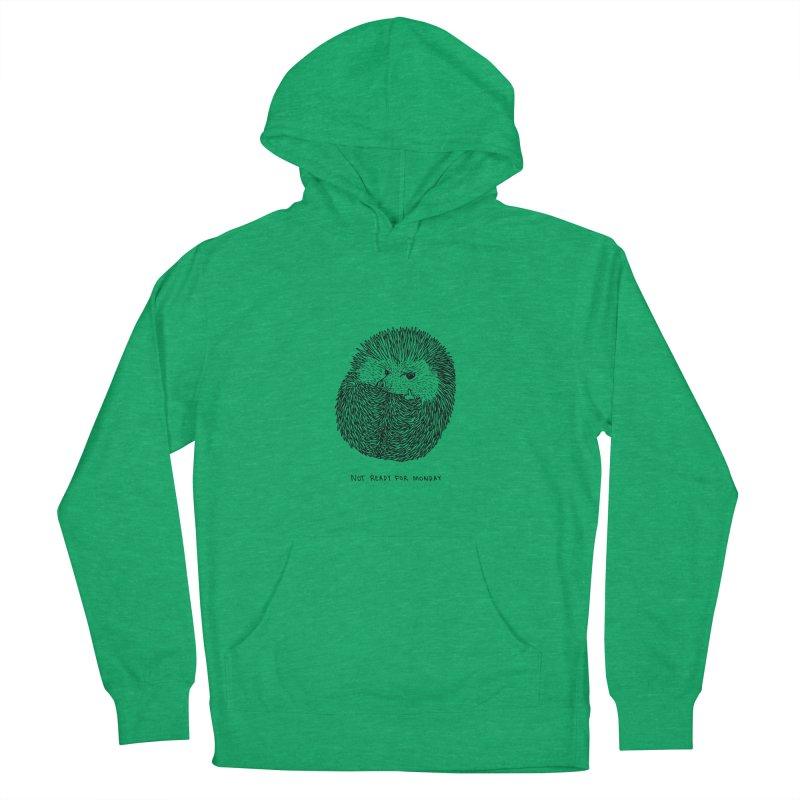 Not Ready For Monday Women's Pullover Hoody by Martina Scott's Shop