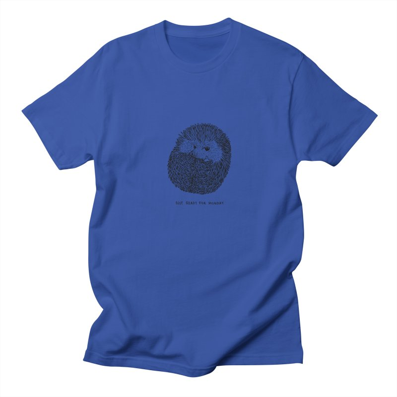 Not Ready For Monday Women's Unisex T-Shirt by Martina Scott's Shop