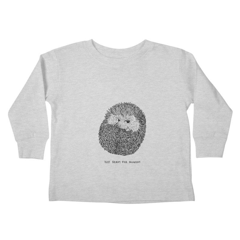 Not Ready For Monday Kids Toddler Longsleeve T-Shirt by Martina Scott's Shop