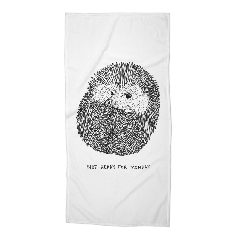 Not Ready For Monday Accessories Beach Towel by Martina Scott's Shop