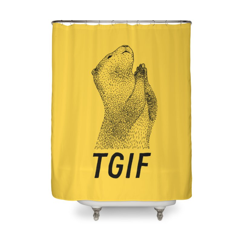 TGIF Home Shower Curtain by Martina Scott's Shop