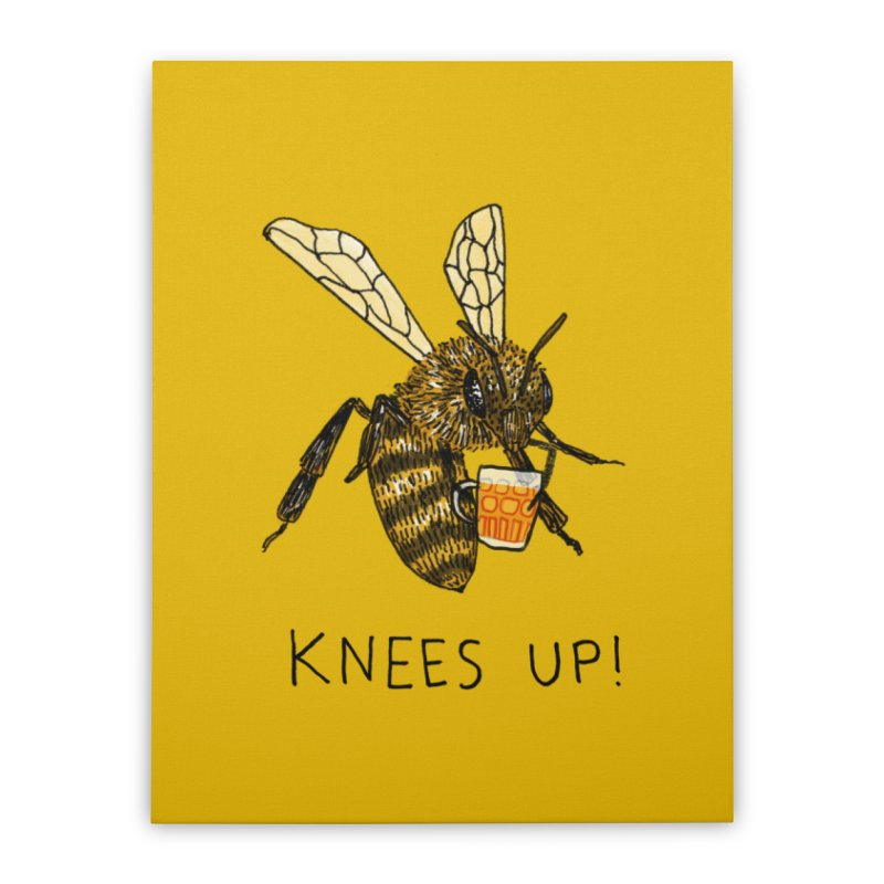 (Bees) Knees up Home Stretched Canvas by Martina Scott's Shop