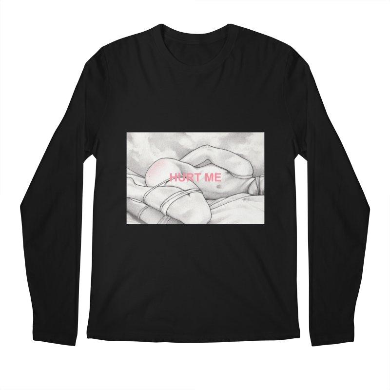 HURT ME Men's Regular Longsleeve T-Shirt by Martin Bedolla's Artist Shop
