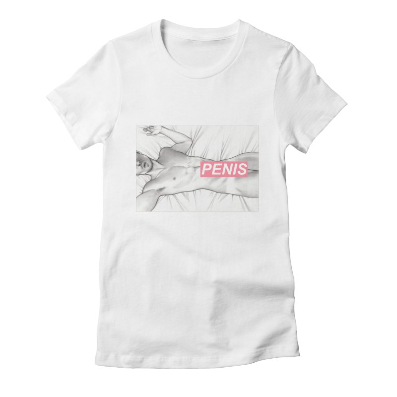PENIS I Women's Fitted T-Shirt by Martin Bedolla's Artist Shop