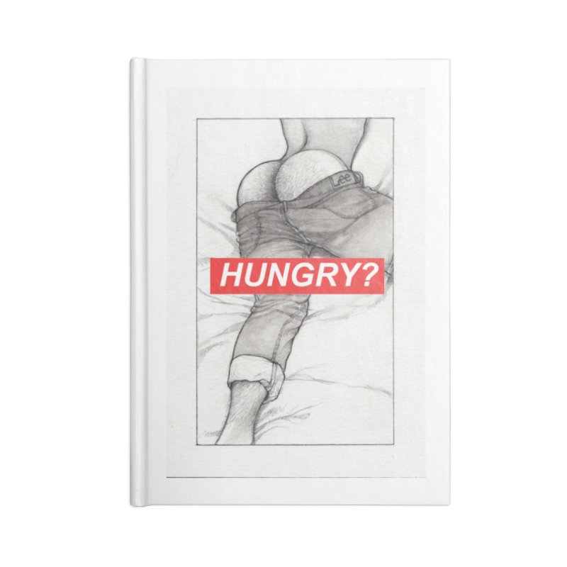 HUNGRY? Accessories Lined Journal Notebook by Martin Bedolla's Artist Shop