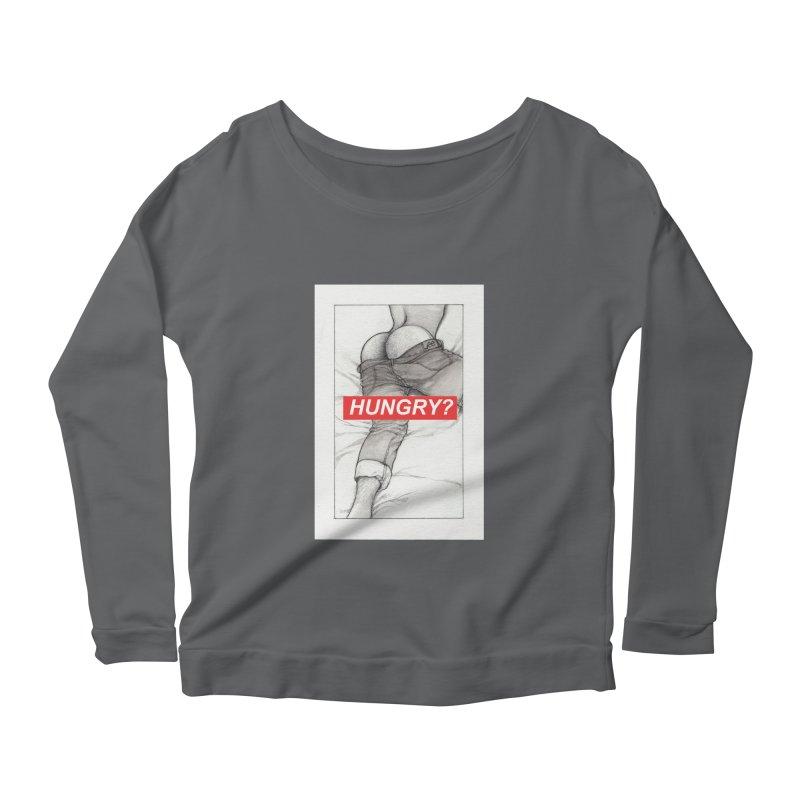 HUNGRY? Women's Scoop Neck Longsleeve T-Shirt by Martin Bedolla's Artist Shop