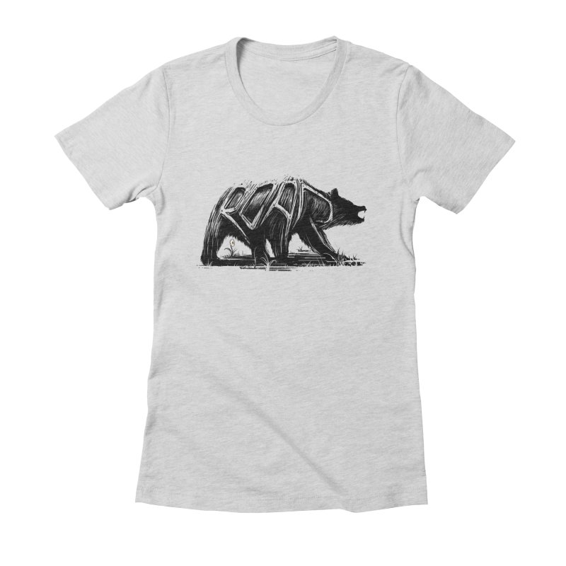 bear says: Women's Fitted T-Shirt by martinskowsky