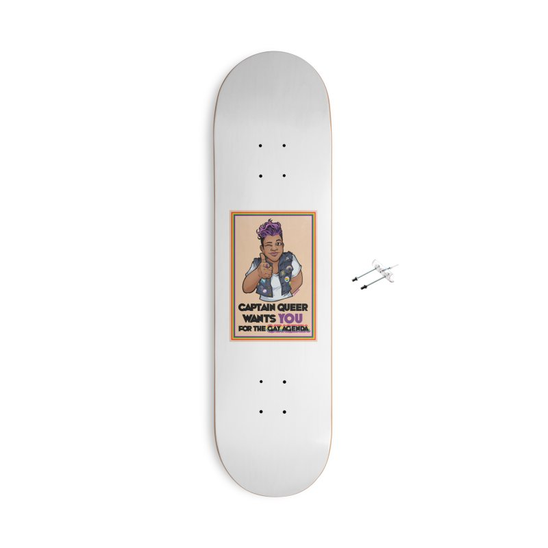 CAPTAIN QUEER WANTS YOU Accessories Skateboard by Marty's Artist Shop