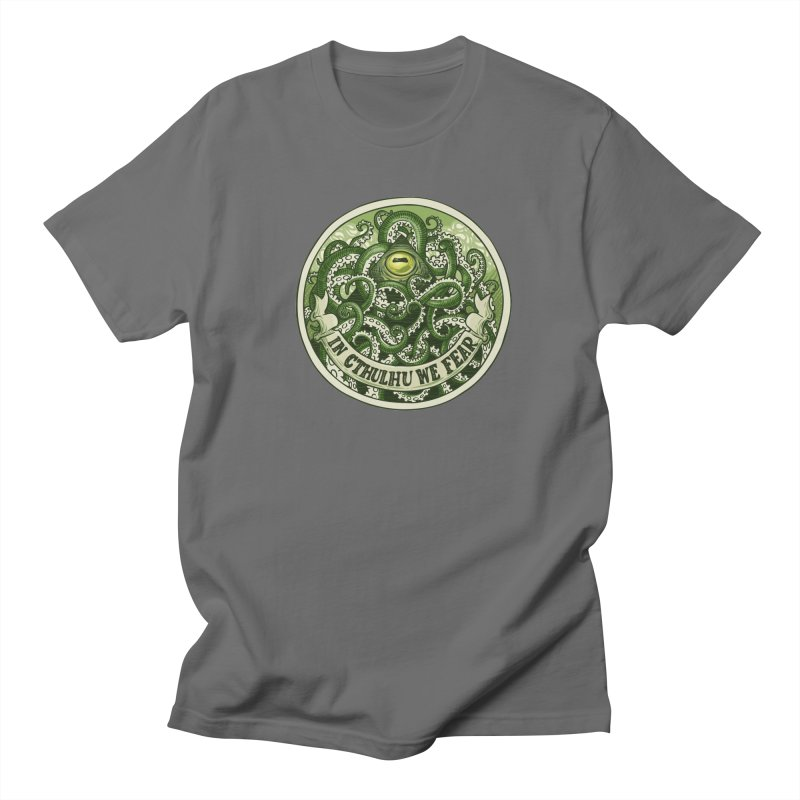 In Cthulhu We Fear Women's T-Shirt by Marty's Artist Shop