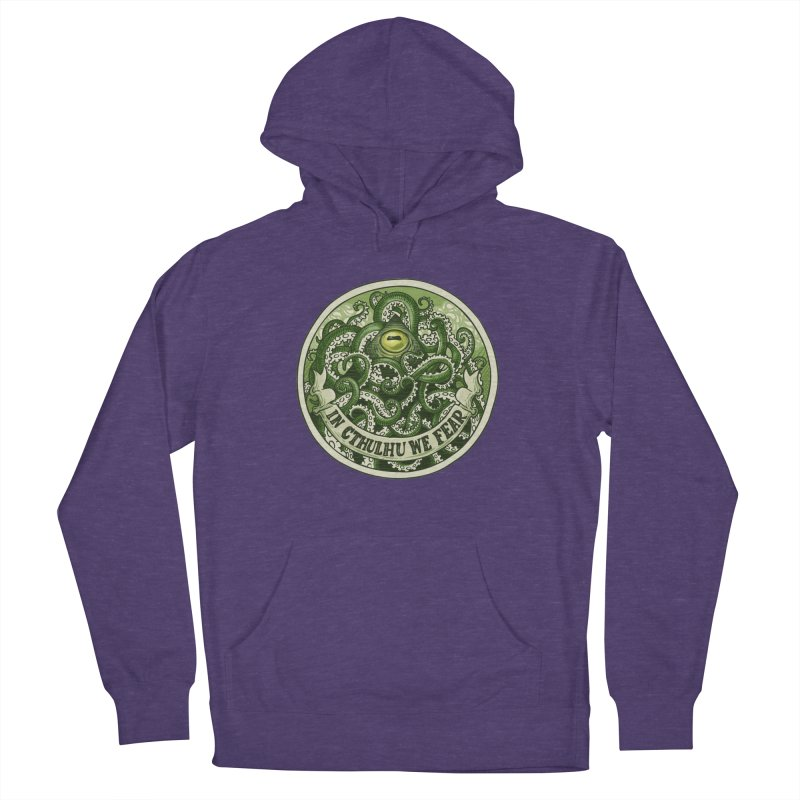 In Cthulhu We Fear Women's Pullover Hoody by Marty's Artist Shop
