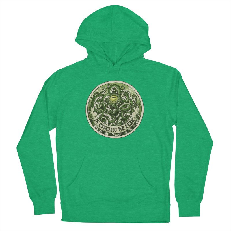 In Cthulhu We Fear Men's French Terry Pullover Hoody by Marty's Artist Shop