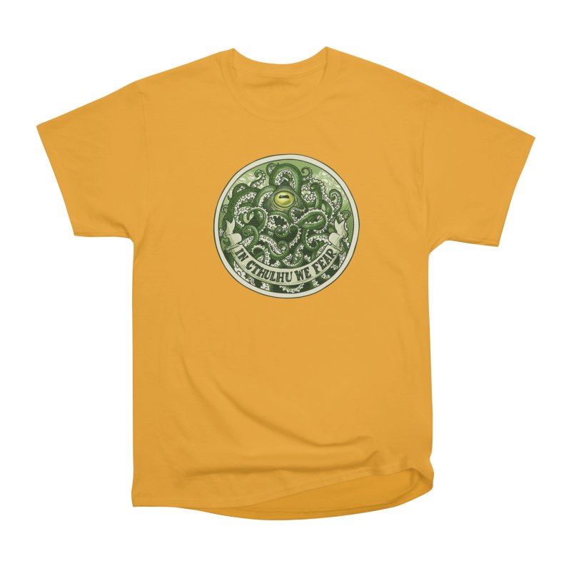 In Cthulhu We Fear Men's Classic T-Shirt by Marty's Artist Shop