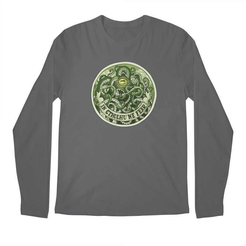 In Cthulhu We Fear Men's Longsleeve T-Shirt by Marty's Artist Shop