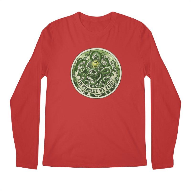 In Cthulhu We Fear Men's Regular Longsleeve T-Shirt by Marty's Artist Shop