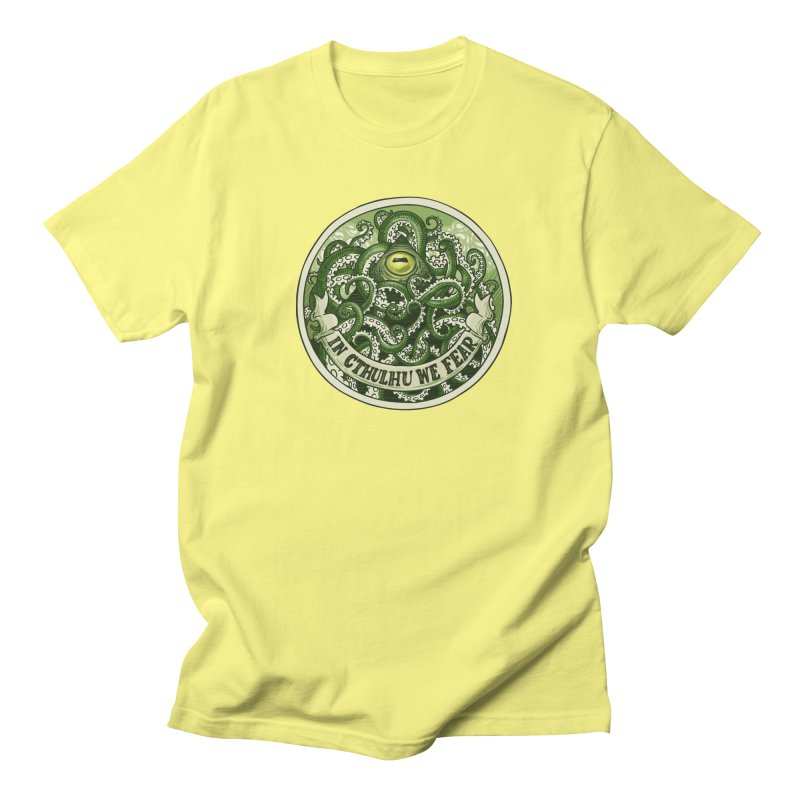 In Cthulhu We Fear Men's T-Shirt by Marty's Artist Shop