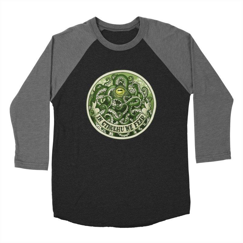 In Cthulhu We Fear Women's Baseball Triblend Longsleeve T-Shirt by Marty's Artist Shop