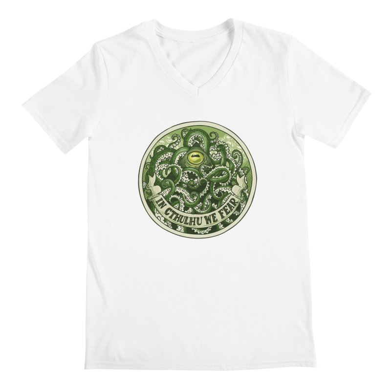 In Cthulhu We Fear Men's V-Neck by Marty's Artist Shop