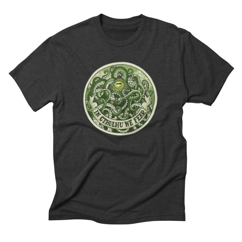 In Cthulhu We Fear   by Marty's Artist Shop