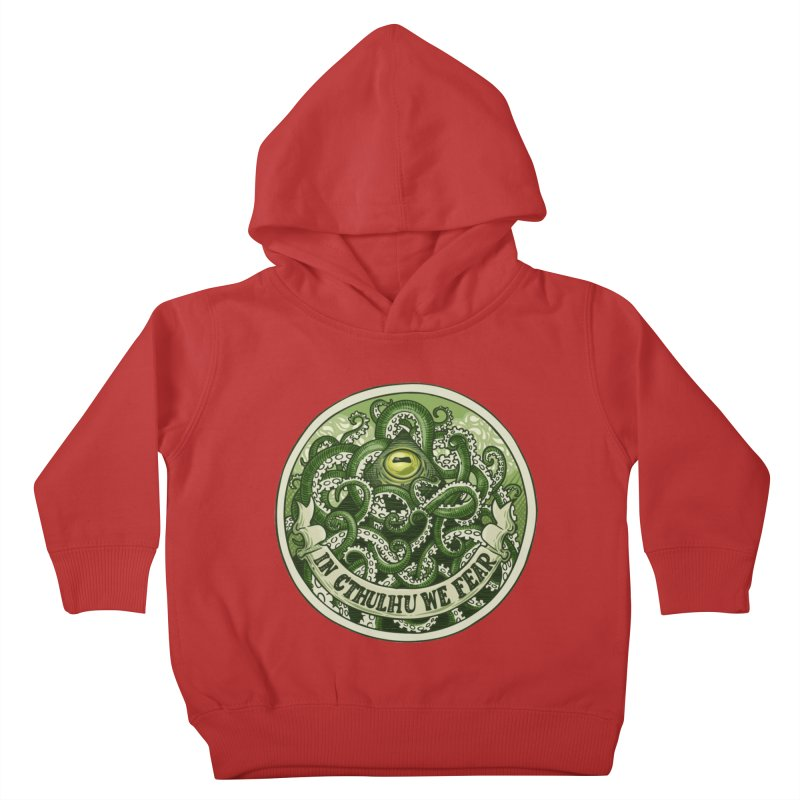 In Cthulhu We Fear Kids Toddler Pullover Hoody by Marty's Artist Shop
