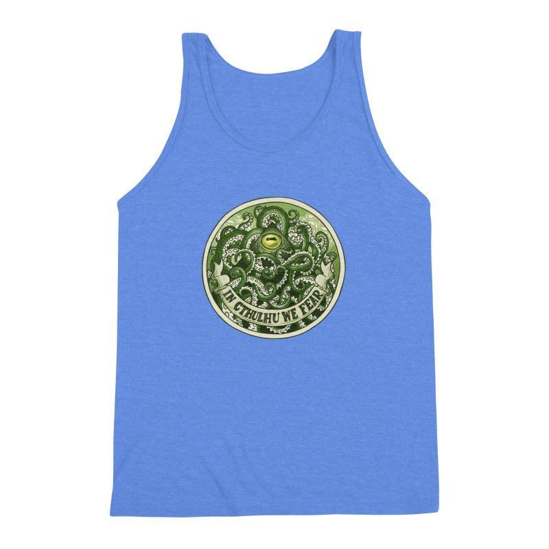 In Cthulhu We Fear Men's Triblend Tank by Marty's Artist Shop