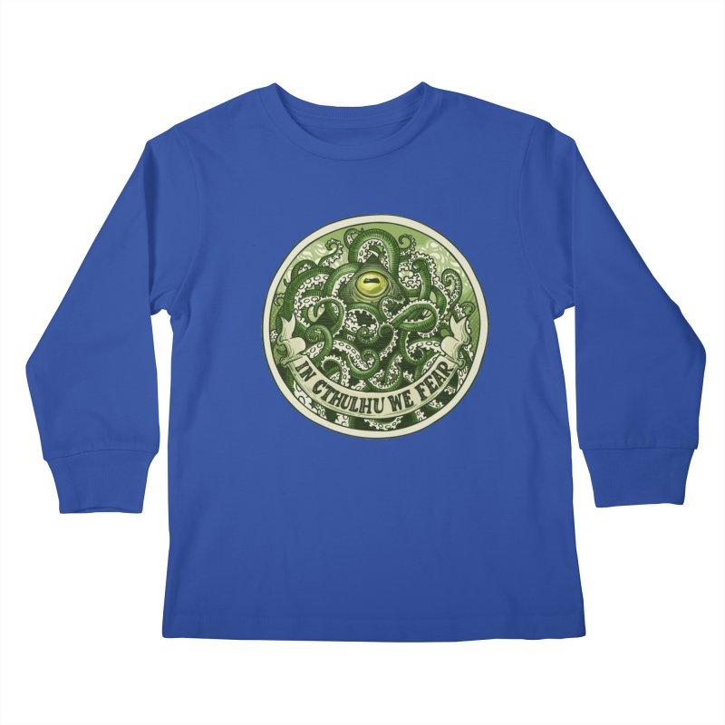 In Cthulhu We Fear Kids Longsleeve T-Shirt by Marty's Artist Shop